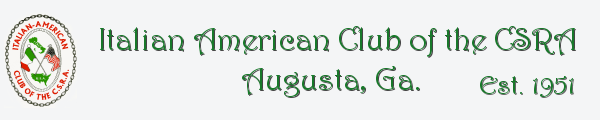 Italian American Club of the CSRA ~ Augusta, Ga..